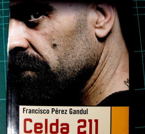 Celda 211 /  Francisco Pérez Gandul