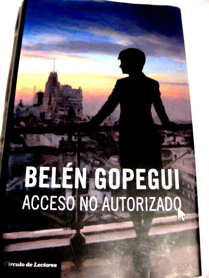 Acceso no autorizado / Belén Gopegui
