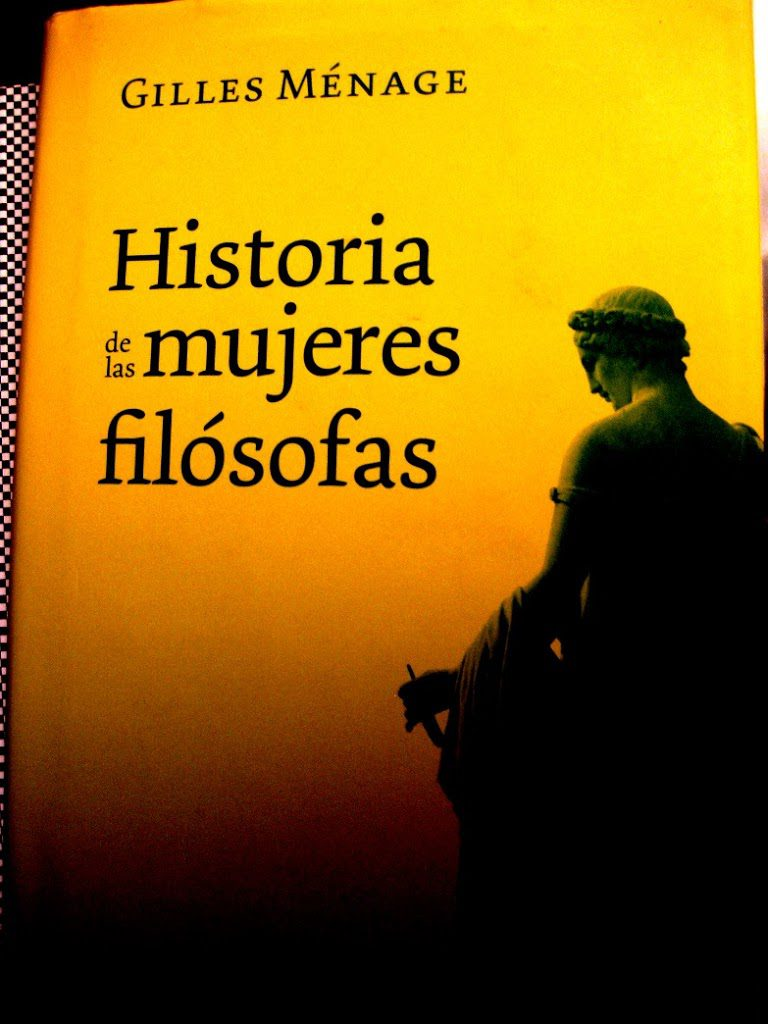 Historia de las mujeres filósofas / Gilles Ménage