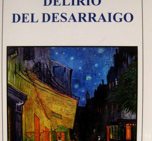 Delirio del desarraigo / Juan José Cantón y Cantón