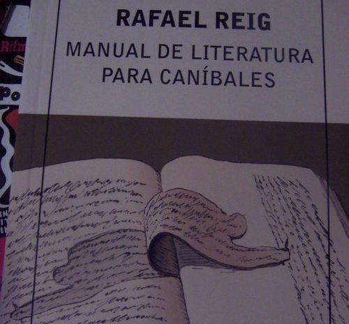 Manual de literatura para caníbales / Rafael Reig