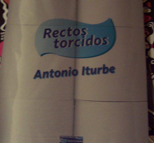 Rectos torcidos / Antonio Iturbe
