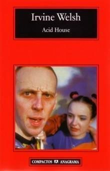 Acid House / Irvine Welsh