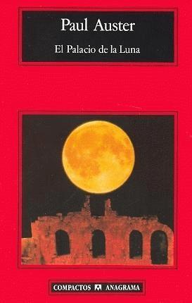 El Palacio de la luna / Paul Auster