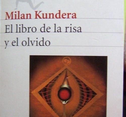 El libro de la risa y el olvido / Milan Kundera