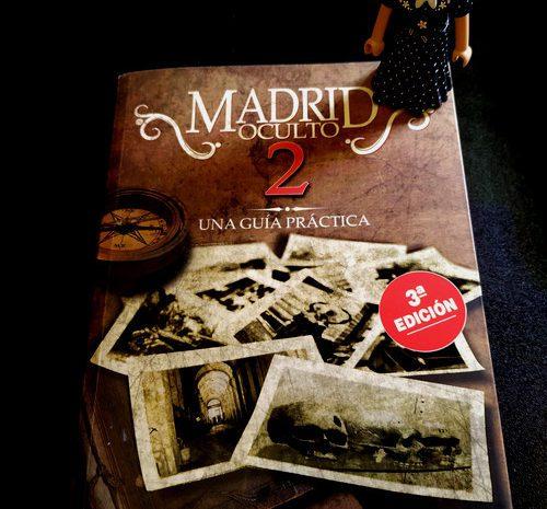 Madrid oculto 2: una guía práctica /  Marco  y Peter Besas