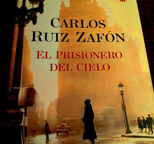 El prisionero del cielo / Carlos Ruiz Zafón