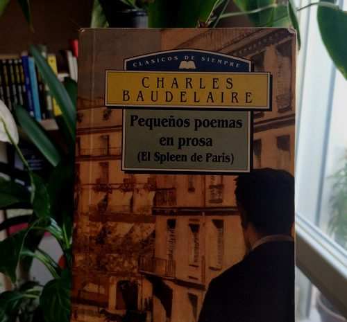 Pequeños poemas en prosa / Charles Baudelaire