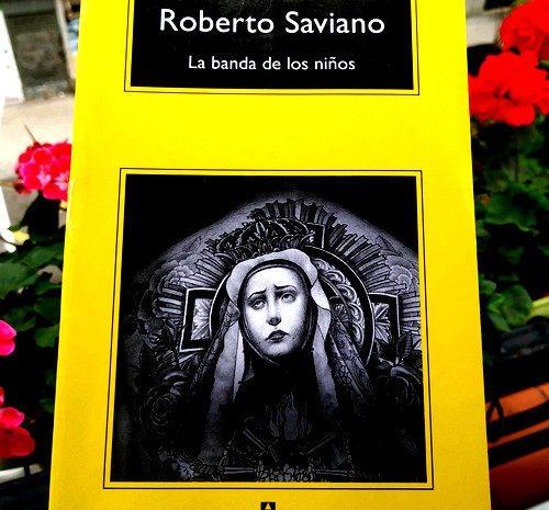 La banda de los niños / Roberto Saviano