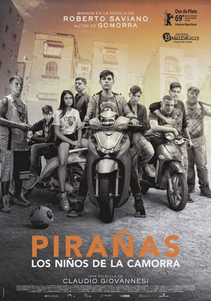 """Cartel de la película Pirañas: los niños de la camorra. Basada en """"La banda de los niños"""" de Saviano."""