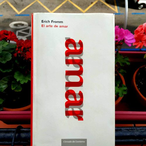 Portada Erich Fromm - El arte de amar (Ed. Círculo de lectores)