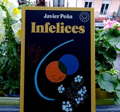 Infelices / Javier Peña