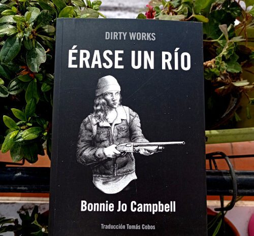 Érase un río / Bonnie Jo Campbell