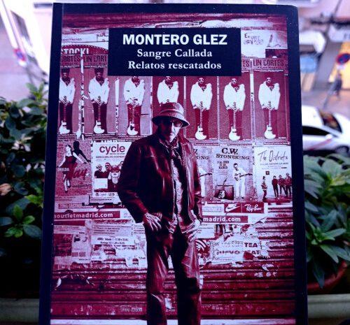 Sangre callada. Relatos rescatados / Montero Glez