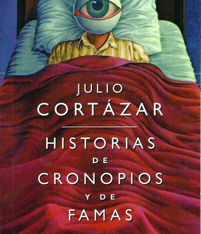 Historias de cronopios y de famas / Julio Cortázar
