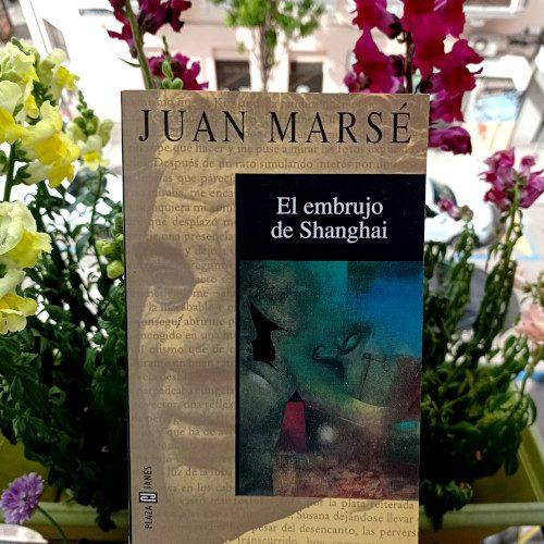 """«El embrujo de Shanghai», de Juan Marsé. Plaza y Janés, 5ª ed., abr. 1998. Colección """"Biblioteca de Juan Marsé"""""""