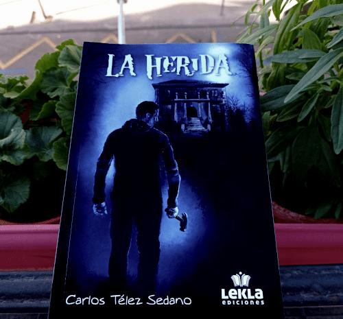 La herida / Carlos Télez Sedano