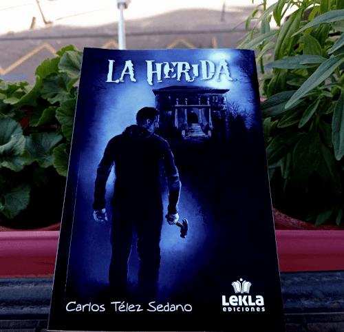 Portada de «La herida», de Carlos Télez Sedano. Ed. Lekla, may. 2020.
